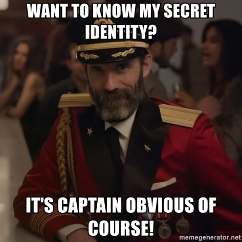 want-to-know-my-secret-identity-its-captain-obvious-of-course
